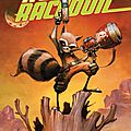 Rocket raccoon, tome 1 [ comics ]