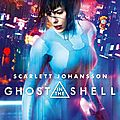 Ghost in the shell [ film 2017 ]