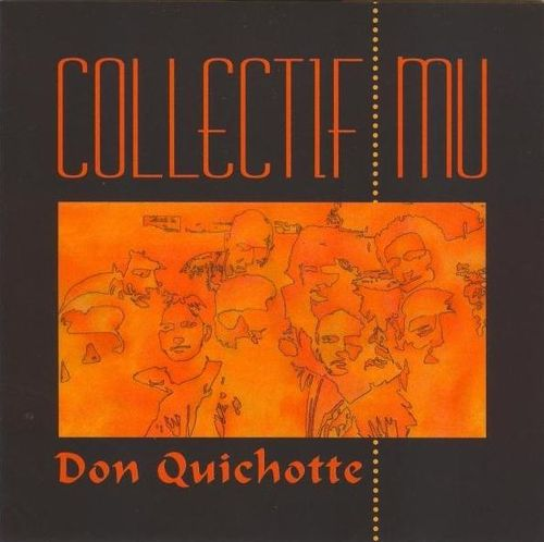 Collectif Mu - 1997 - Don Quichotte (Seventh)
