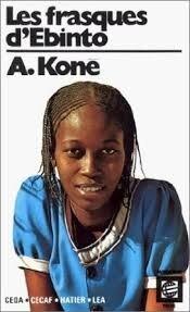 Littérature : Les frasques d'Ébinto de Amadou Koné ***