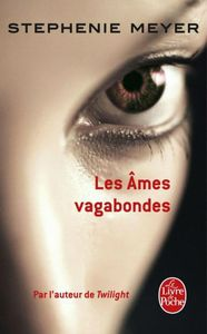 Les ames vagabondes de Stephanie Meyer
