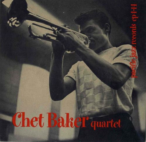 Chet Baker Quartet - 1954 - Chet Baker Quartet (Pacific Jazz)