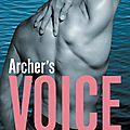 Archer's voice de mia sheridan #roussette
