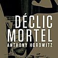 James bond - déclic mortel, par anthony horowitz