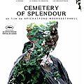 Cemetery of splendour (weerasethakul s'invite sur cinéma choc)