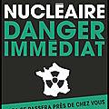 Nucléaire - danger immédiat - thierry gadault et hugues demeude - editions flammarion