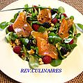 Salade de truite fumée aux fruits rouges ,vinaigrette à la pulpe d'abricots