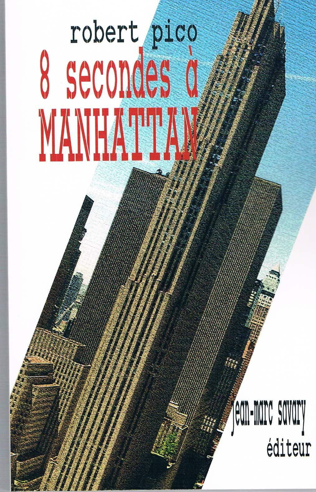 8 secondes à Manhattan
