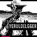 Yeruldelgger - ian manook