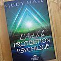 L'art de la protection psychique - judy hall
