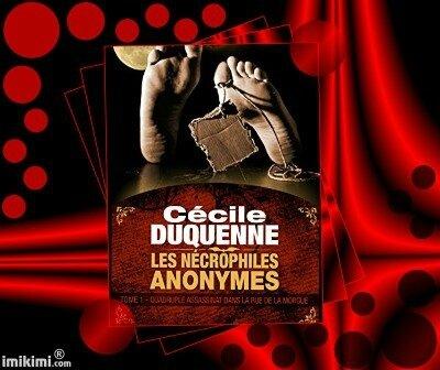 Les Nécrophiles Anonymes tome 1 : quadruple assassinat dans la rue de la Morgue (Cécile Duquenne)