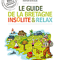 Le Guide de la Bretagne insolite, 224p (version papier)