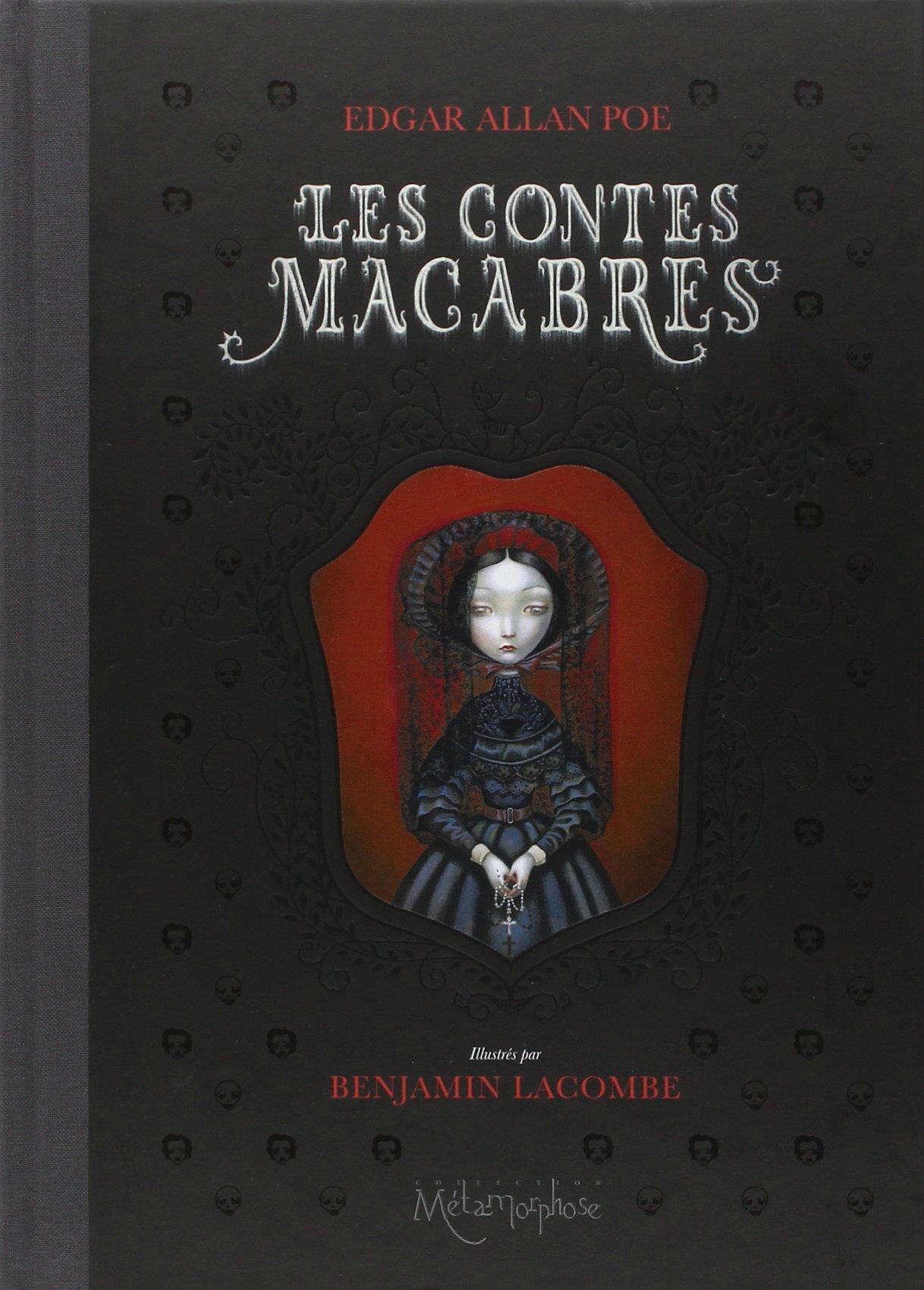 Les contes macabres - Edgar Allan Poe / Benjamin Lacombe