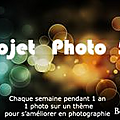 PROJET PHOTO 52 - 4me participation - thme CAMPAGNE