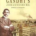 Sur les pas de gandhi (1869 – 1948) a johannesburg