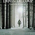 Bran dents de loup