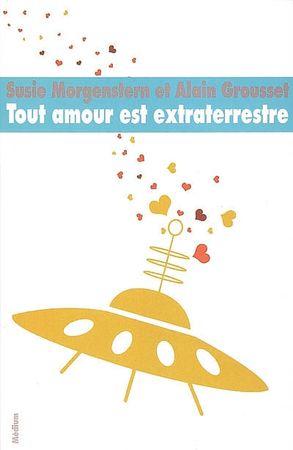 tout_amour_est_extraterrestre