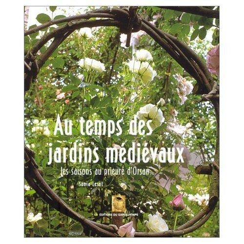Au temps jardins médiévaux