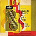 Laurindo Almeida - 1953 - Presenting Laurindo Almeida in a guitar recital of famous serenades (Coral)
