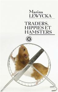 Traders hippies et hamsters