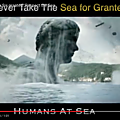 Humans at sea : never take the sea for granted