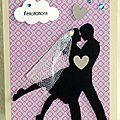 Un couple d'amoureux ... un voile en tulle ... un papier japonisant ... des strass ... une carte de félicitations de mariage !