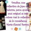 Dandine une très belle collection de marie-chantal perron.