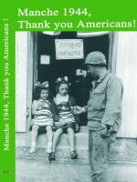 Manche 1944 Thank you Americans Dominique Forget film documentaire