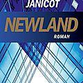 Newland, de stéphanie janicot, chez albin michel ***