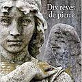 # 118 dix rêves de pierre, blandine le callet