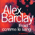 Froid comme le sang - Alex Barclay