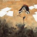 L'encre du passe, de mael (dessin) et bauza (scénario), calligraphies de pascal krieger, aire libre (dupuis), 80p., juin 2009