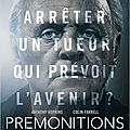 [ critique ] premonitions (7.5/10) par gianni le cactus