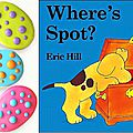 Where's spot, spot's first easter et easter egg hunt (séquence localisation)