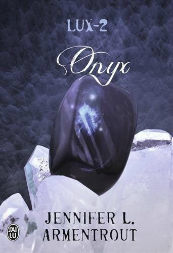 Saga Lux Tome 2 : Onyx de Jennifer L. Armentrout