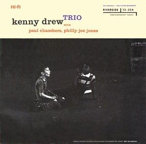 Kenny Drew Trio - 1956 - Trio with Paul Chambers & Philly Joe Jones (Riverside)