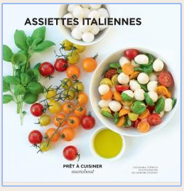 ASSIETTES ITALIENNES - PRET A CUISINER - EDITIONS MARABOUT