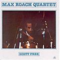 Max Roach - 1984 - Scott Free (Soul Note)