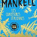 Les chaussures italiennes, par henning mankell