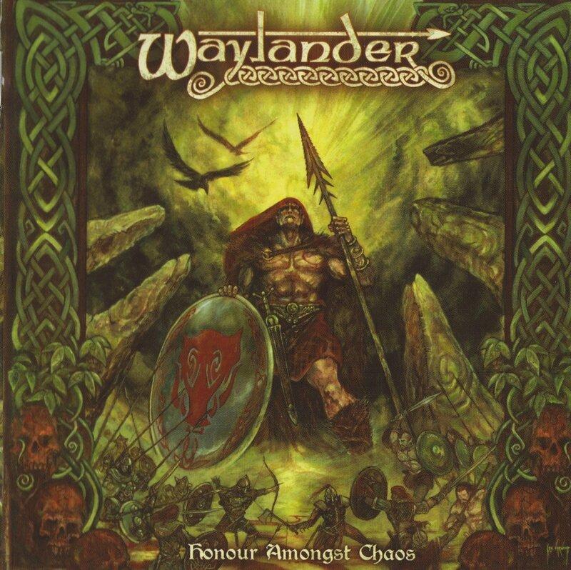 Waylander - 2008 - Honour Amongst Chaos 1 Front