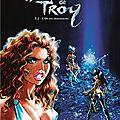 Arleston-melanÿn-dany : les guerrières de troy - tome 2 : l'or des profondeurs