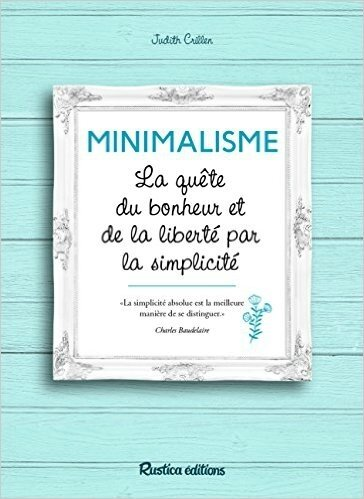 """J'ai lu """"Minimalisme"""" de Judith Crillen"""