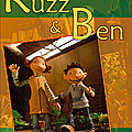 Un p'tit conseil DVD pour les enfants : Ruzz & Ben (sorti en 2006 chez Doriane Films)