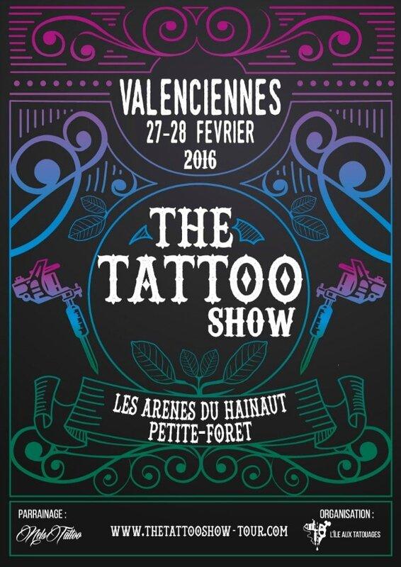 Le Tattoo Show Valenciennes 27 - 28 Février 2016