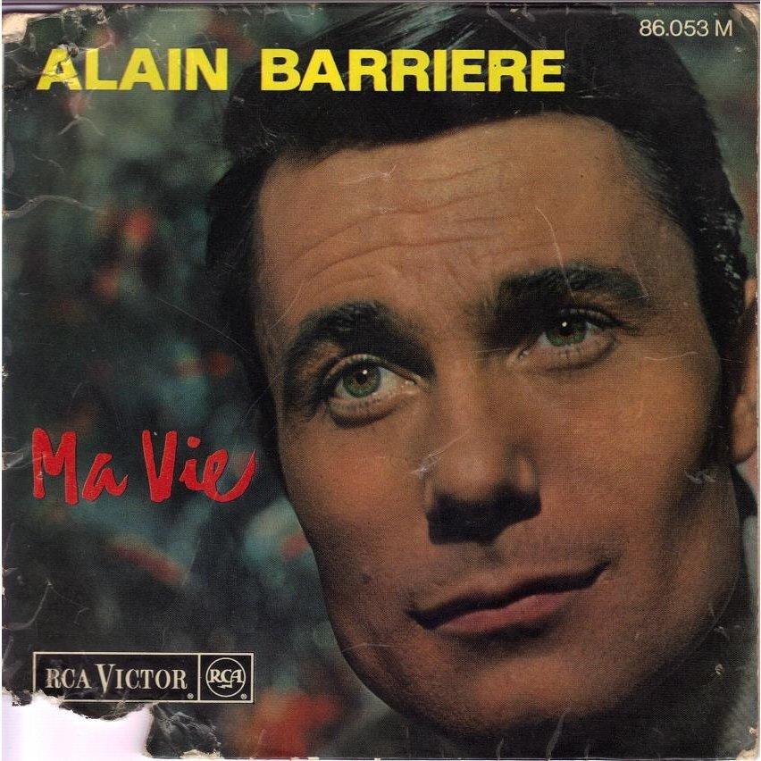 Alain Barrière - Ma Vie / On M'a Battu
