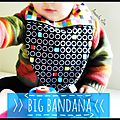 Big Bandana- Grand bavoir bandana
