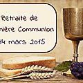 Retraite de Première Communion 2015