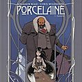 Porcelaine - benjamin read, chris wildgoose