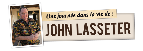 Une-journe-dans-la-vie-de-John-Lasseter-02