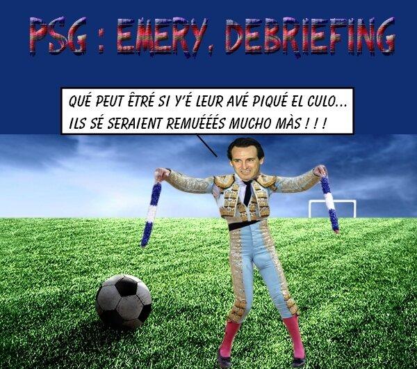 PSG emery debriefing